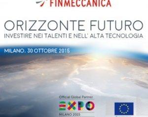 Innovazione, ricerca e alta tecnologia: il ministro Giannini e Mauro Moretti intervengono al convegno organizzato da Finmeccanica presso Expo Milano 2015