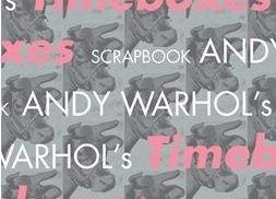 Andy Warhol Timeboxes: Federico Motta Editore cura il catalogo della mostra